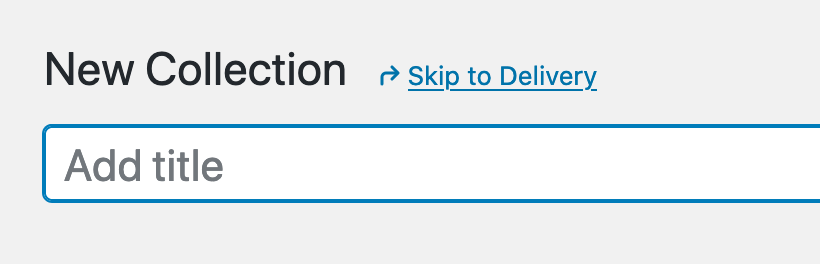 Skip to Delivery link on top of the page